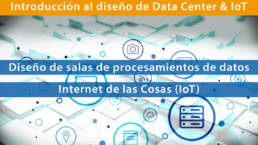 Introducción al diseño de data center + IOT (Int …